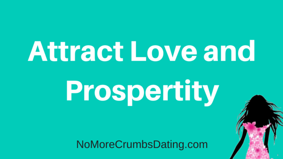 Attract Love and Prosperity